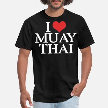 I Love Muay Thai I LOVE MUAY THAI - Men's T-Shirt