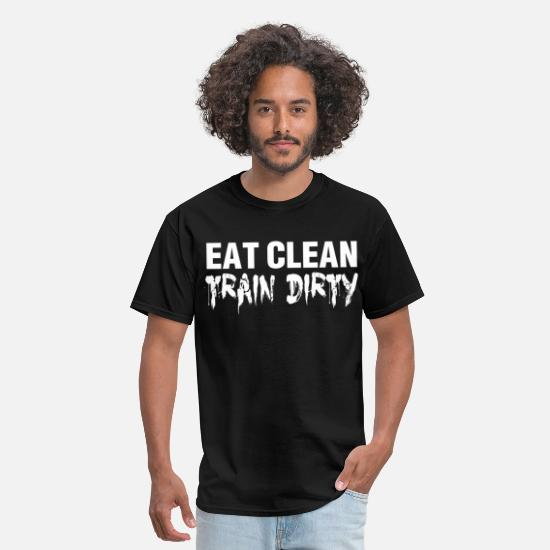 Funny Gym T-Shirts - eat_clean_train_dirty_t-shirt - Men's T-Shirt black