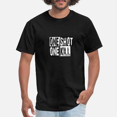 Shot ONE SHOT ONE KILL - Men's T-Shirt