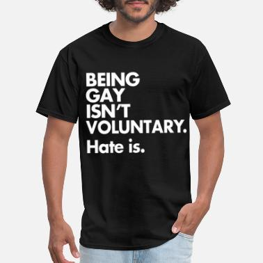 American Apparel Lgbt LGBT Pride Being Gay Isn t Voluntary Anti Bullying - Men's T-Shirt