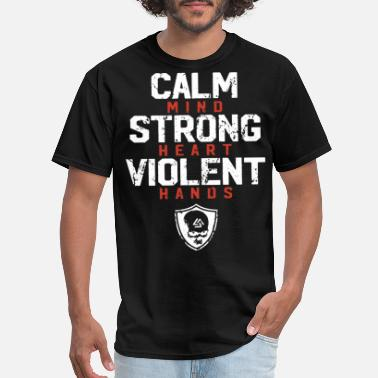 Viking Strong calm mind strong heart violent hands viking - Men's T-Shirt