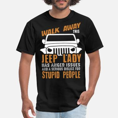 Jeppe walk away this jepp lady has anger issues and a se - Men's T-Shirt