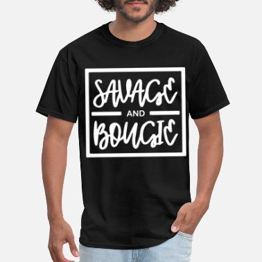 Savage Beast Savage and Bougie Tee Savage Tee Bougie Tee Savage - Men's T-Shirt
