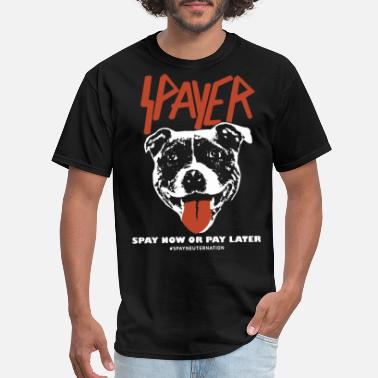 Pay spayer support spay now or pay later hastag spayne - Men's T-Shirt