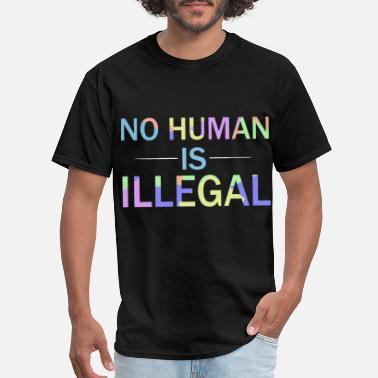 Illegal no human is illegal racing - Men's T-Shirt