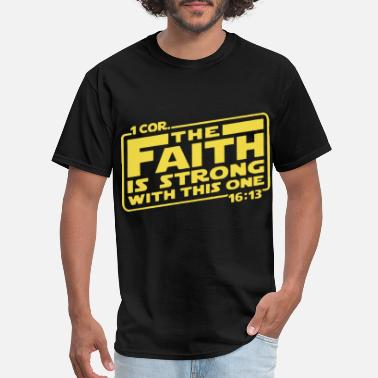 Cor first cor the faith is strong with this one yello - Men's T-Shirt