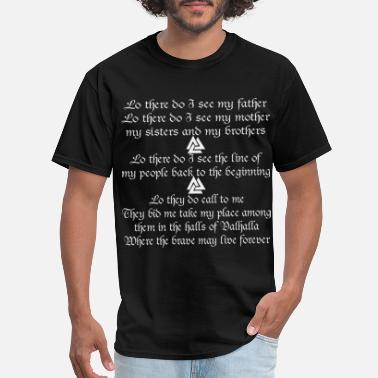 Prayer Viking Prayer Lo There Do I See © - Men's T-Shirt