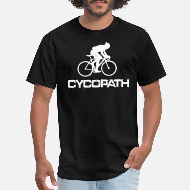Jokes Cycopath Funny Cycling - Men's T-Shirt