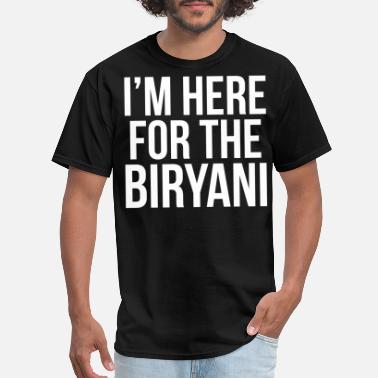 Lahore I'm Here For The Biryani - Men's T-Shirt