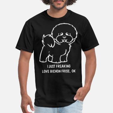 I just freaking love bichon frise ok animals dog - Men's T-Shirt