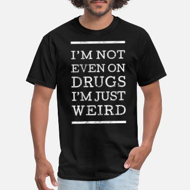 Cool Weird Weird - Men's T-Shirt