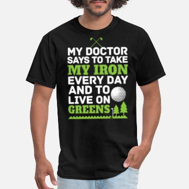 2822bdca Funny Golf Sayings Funny Golf Golfing Dad Fathers Day Golf Gifts For -  Men'. Men's T-Shirt