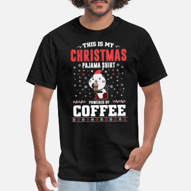 Christmas Pajama Shirt Powered by Coffee - Men's T-Shirt