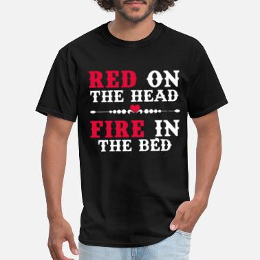 Red Head Redhead Red On The Head Fire In The Bed Womens Ava - Men's T-Shirt