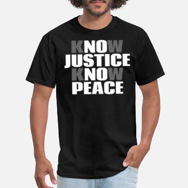 African American No Justice No Peace - Men's T-Shirt
