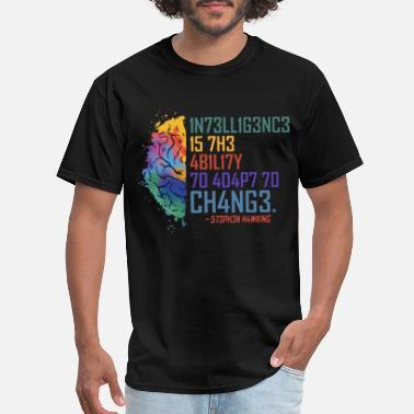 Environmental Politics intelligence is the ability to adapt to change int - Men's T-Shirt