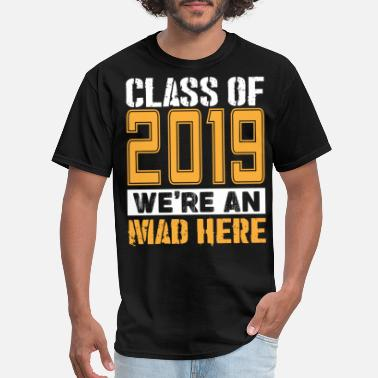 2022 Senior T-Shirts - Class of 2019 Shirts - Men's T-Shirt