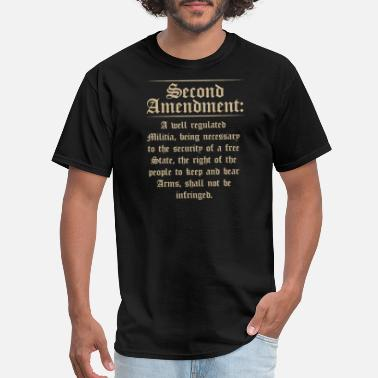 Second Grade Second Amendment Text Funny Pro Gun 2nd Amendment - Men's T-Shirt