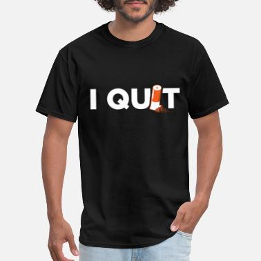 Non-smoking Stop Smoking Non Smoker I Quit - Men's T-Shirt