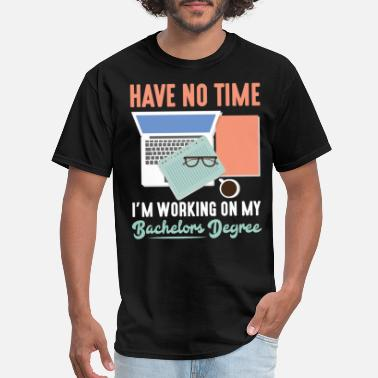 Final Thesis Bachelors Degree Final Thesis Graduated Student - Men's T-Shirt