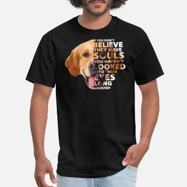 Souls If U Dont Believe They Have Souls Golden Retriever - Men's T-Shirt