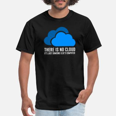 Docker There is no cloud - Funny shirt - Men's T-Shirt