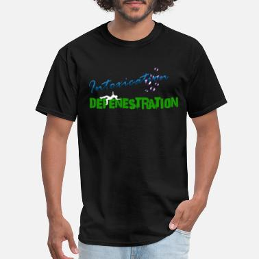 Intoxicated Intoxication, Defenestration Lyric - Men's T-Shirt