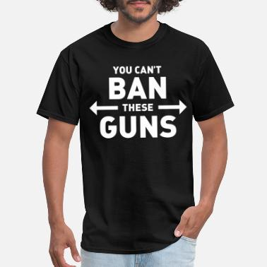 Biceps You can't ban these guns - Men's T-Shirt