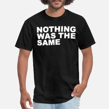 Drake Nothing Was The Same Drake Nwts Nothing Was The Same 2013 Tour Black Dr - Men's T-Shirt