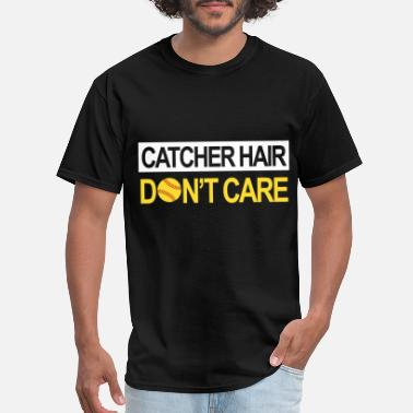 Catcher Swag Baseball catcher hair dont care baseball - Men's T-Shirt