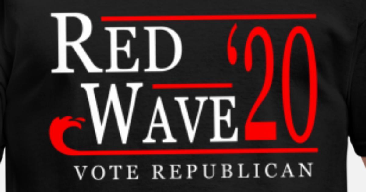 Red Wave Vote Republican 2020 Election Men S T Shirt