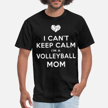 i can t keep calm i m a volleyballl mom game volle - Men's T-Shirt