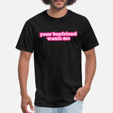 Hors-la-Rack I LOVE MY BOYFRIEND-Il est ennuyeux Standard Unisexe T-Shirt