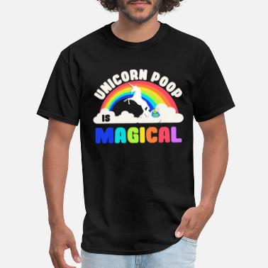 Poop Wear Unicorn Poop Is Magical - Men's T-Shirt