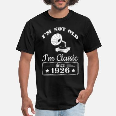 1926 Not Old Classic Record Player Since 1926 - Men's T-Shirt