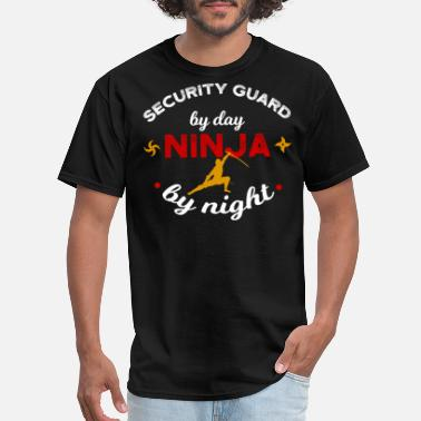 Guard Out Security Guard by Day Ninja by Night - Men's T-Shirt