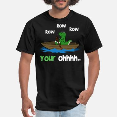 Row Row Row Row Your OH! Short Arms Joke Dinosaur - Men's T-Shirt