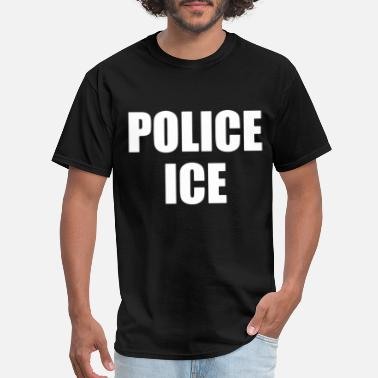 Ice POLICE ICE U S Immigration and Customs Enforcement - Men's T-Shirt