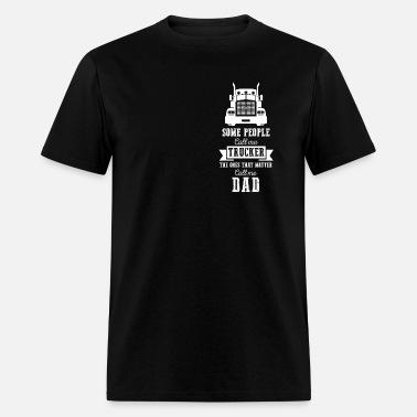69c8d360 Trucker Shirts / Trucker T Shirts / Trucker Dad Men's Premium T ...