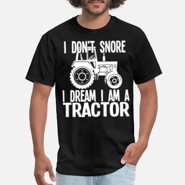 Snore I dont snore I dream I am a tractor jeep - Men's T-Shirt