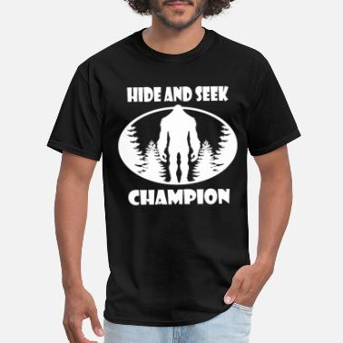 82b88cddaceb Bigfoot Faith Bigfoot Hide and Seek World Champion - Men's T-. Men's T- Shirt. Bigfoot Hide and Seek World Champion