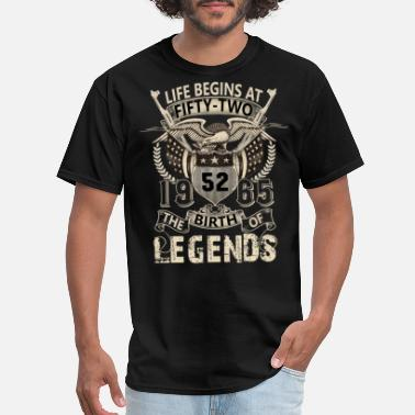 Life Begins At Fifty Two 1965 The Birth Of Legends Life begins at Fifty-two 52-birth of legend 1965 - Men's T-Shirt