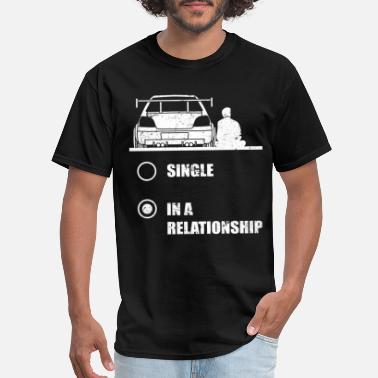 Import Tuner Funny Car Culture Relationship Status single - Men's T-Shirt
