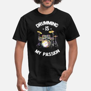 Pearl Drums Drumming Is My Passion Music Drums T Shirt - Men's T-Shirt