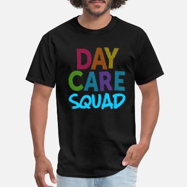 Squad Daycare Squad Blue Light Gift Home Child Care Provider Teacher Gift - Men's T-Shirt