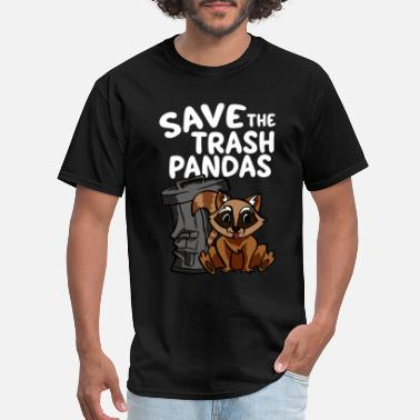 Trash Can Funny Save The Trash Pandas Cute Raccoon and Trash Can - Men's T-Shirt