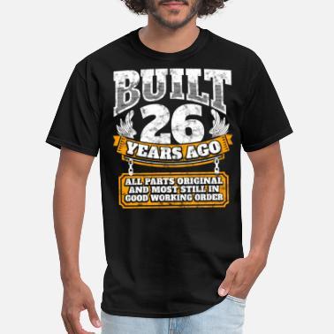 26 Birthday Gift Ideas 26th Idea Built Years Ago Shirt