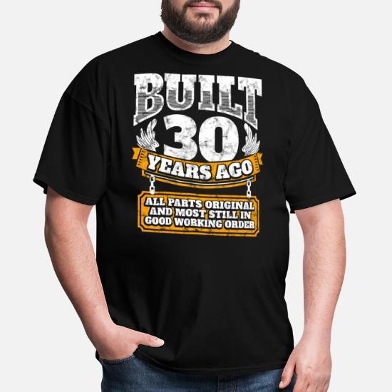 Mens T Shirt30th Birthday Gift Idea Built 30 Years Ago Shirt