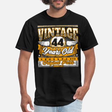 Birthday Sayings 44s Funny 44th Birthday Shirt: Vintage 44 Years Old - Men's T-Shirt