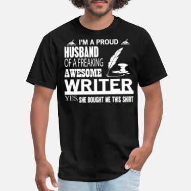 Writer Wife I'm A Proud Husband Of An Awesome Writer T Shirt - Men's T-Shirt